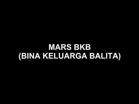 Mars BKB Bina Keluarga Balita+Lirik