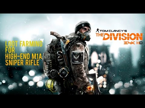 The Division - High End M1A Farming Location. After 12th April update. STILL WORKS RESTART MISSION!