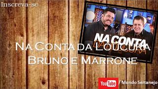 Baixar Na Conta da Loucura - Bruno e Marrone