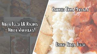 Ninja Foodi UK Recipes  Chicken Tikka Masala