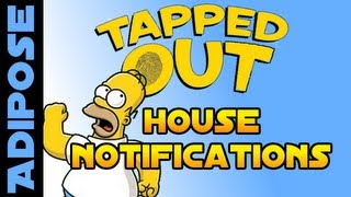 Simpsons Tapped Out-house Notifications