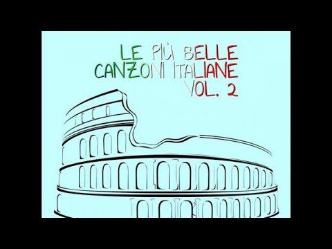 Le più belle canzoni italiane vol.2 (Cover mix di alcune delle più belle canzoni italiane)