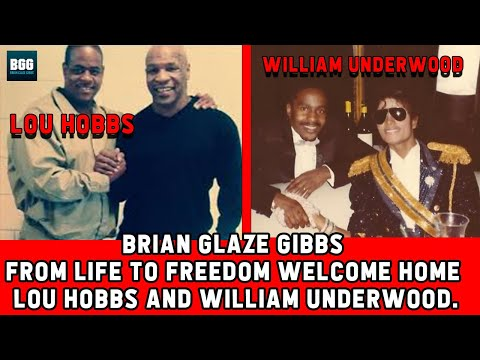 Brian Glaze Gibbs From Life To Freedom Welcome Home Lou Hobbs and William Underwood.