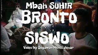 Mbah SUHIR BRONTO SISWO