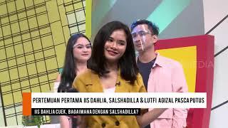 Pertemuan Pertama Lutfi dan Iis Dahlia Setelah Putus Dengan Salshadilla | SELEBRITA SIANG (04/10/20)