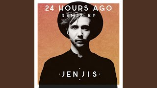 24 Hours Ago (Wielki Remix)