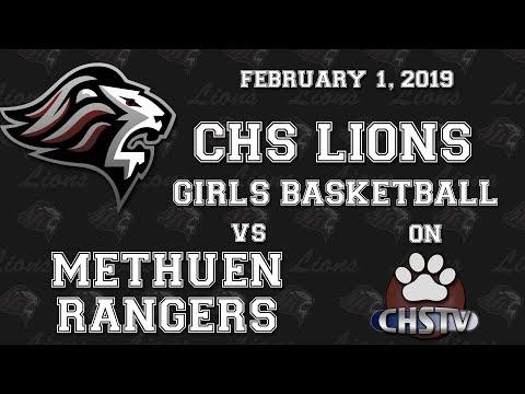 CHS Lions Girls Basketball vs Methuen Feb 1, 2019