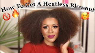 "How To Get A Heatless ""Blowout"" 🚫🔥