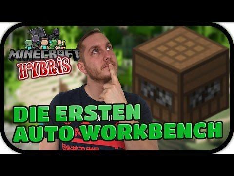 DIE ERSTEN AUTO WORKBENCH - MINECRAFT HYBRIS #026 ★ Lets Play Minecraft Infinity Evolved Expert