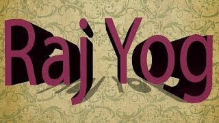 Raj Yog - Raj Yog in Kundali - Raja Yoga - Raj Yog in Horoscope - What is Raj Yoga