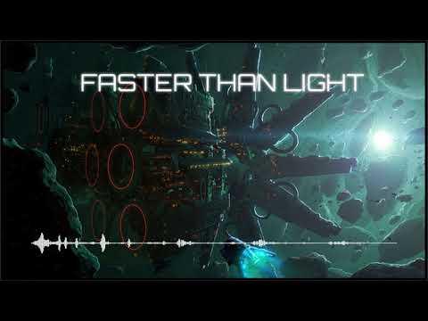 Epic Emotional Sci-Fi Music - Faster Than Light