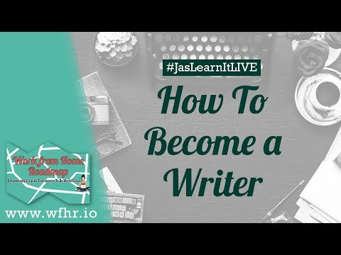 HOW TO BECOME A WRITER FROM HOME | JASLEARNIT 022