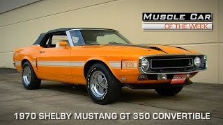 Muscle Car Of The Week Video Episode #107: 1970 Shelby Mustang GT 350 Convertible