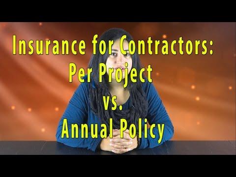 Insurance For Contractors: Per Project Vs. Annual Policy