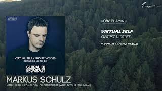 Virtual Self - Ghost Voices (Markus Schulz Remix)