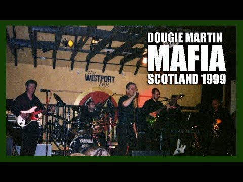 DOUGIE MARTIN, MAFIA, 1999, SCOTLAND
