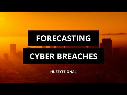 Forecasting Cyber Breaches Using Machine Learning and Big Data - Hüzeyfe Önal (BGA)