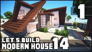 Minecraft Lets Build: Modern House 14 - Part 1