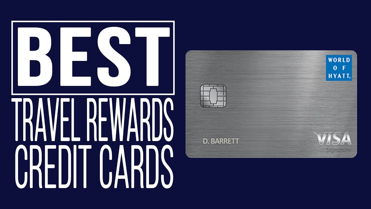 world of hyatt credit card should you get this travel rewards card - Travel Rewards Credit Card