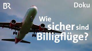 Flugsicherheit vs. Preiskampf: Wie sicher ist der Flugverkehr?    Doku   DokThema   BR
