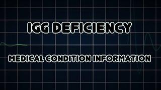 IgG deficiency (Medical Condition)