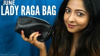 LADY RAGA BAG June 2016 | REVIEW | Stacey Castanha