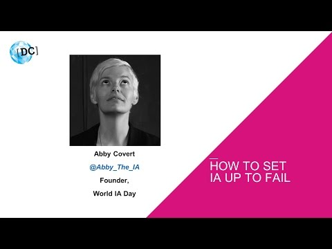 Abby Covert on How to Set IA Up to Fail