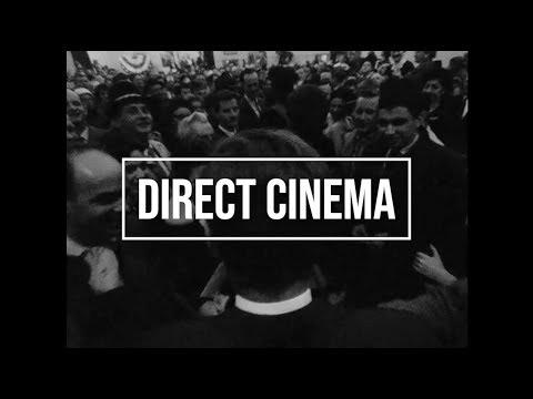 Direct Cinema: A Documentary