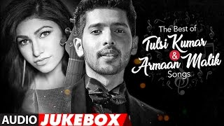 Video The Best Of Tulsi Kumar & Armaan Malik Songs 2017 | Audio Jukebox | T-Series download MP3, 3GP, MP4, WEBM, AVI, FLV Agustus 2018