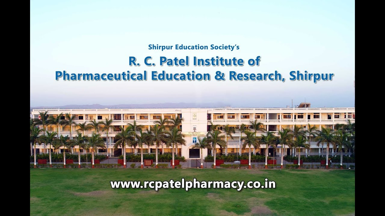 RCPIPER, Shirpur – R C Patel Institute of Pharmaceutical Education