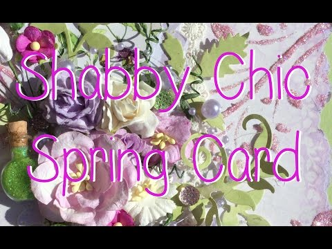 Shabby Chic Mixed Media Floral Spring Mothers Day Card