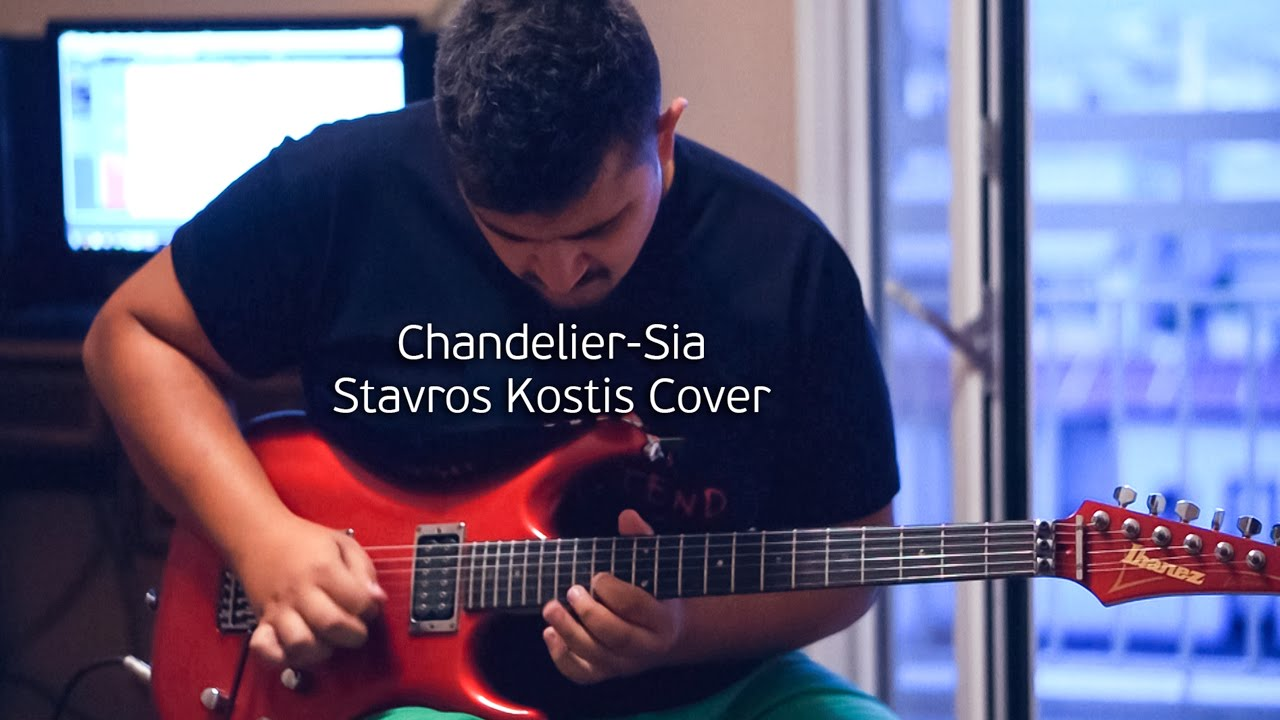 Chandelier - Sia (Guitar cover by Stavros Kostis) - YouTube