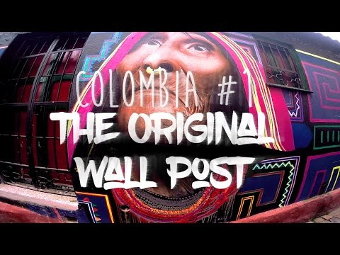 Colombia #1: Bogotá - The Original Wall Post [GoPro: 1080p F