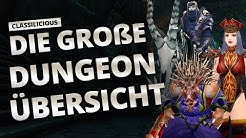 Classilicious - Guide: Die große Dungeonübersicht | World of Warcraft: Classic