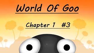 World of Goo - Chapter 1 #3
