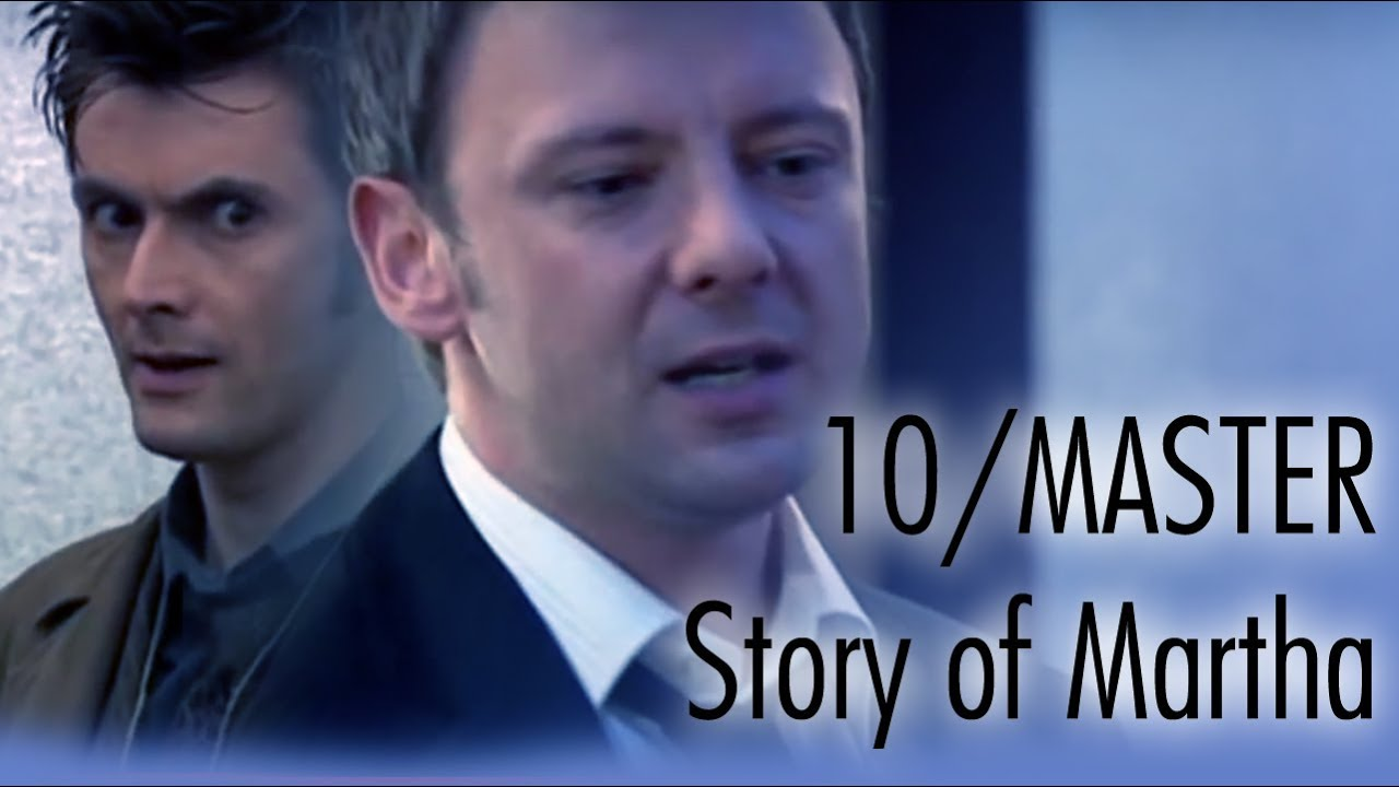 """Master/Doctor who - Chapter of """"story of martha"""" - David"""
