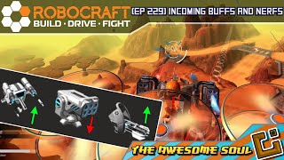 Robocraft (EP 229) Incoming Buffs and Nerfs