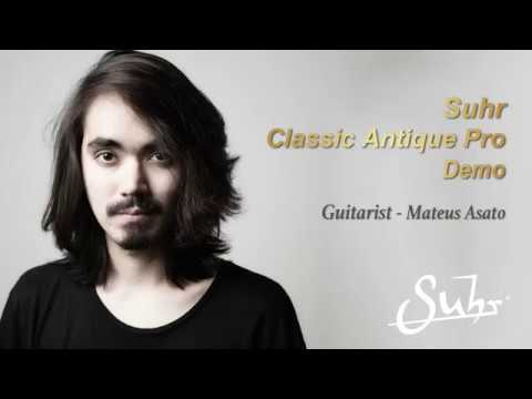 [MusicForce] Suhr Classic Antique(Pro) Demo by Guitarist Mateus Asato