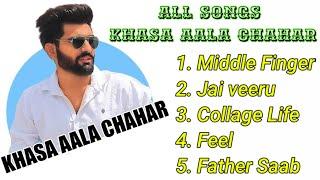 Khasa Aala Chahar All Songs | All Songs Of Khasa Aala Chahar Mp3 | All New Khasa Aala Chahar Songs