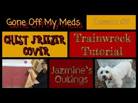 trainwreck-tutorial-~-chest-freezer-cover-lesson-#5-~-jazmine's-outings-~-gommtube-#202