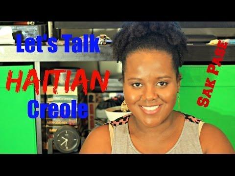 Haitian Creole! Poukisa Ou Pa Pale Kreyòl? Pourquoi vous ne parlez-créole?
