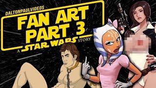Fan Art Part 3: A Star Wars Story