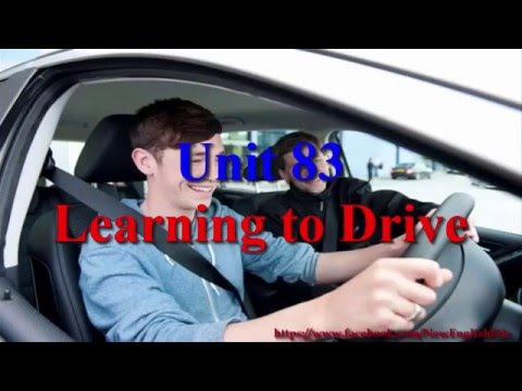 Learn English Via Listening Level 2 Unit 83 Learning To Drive