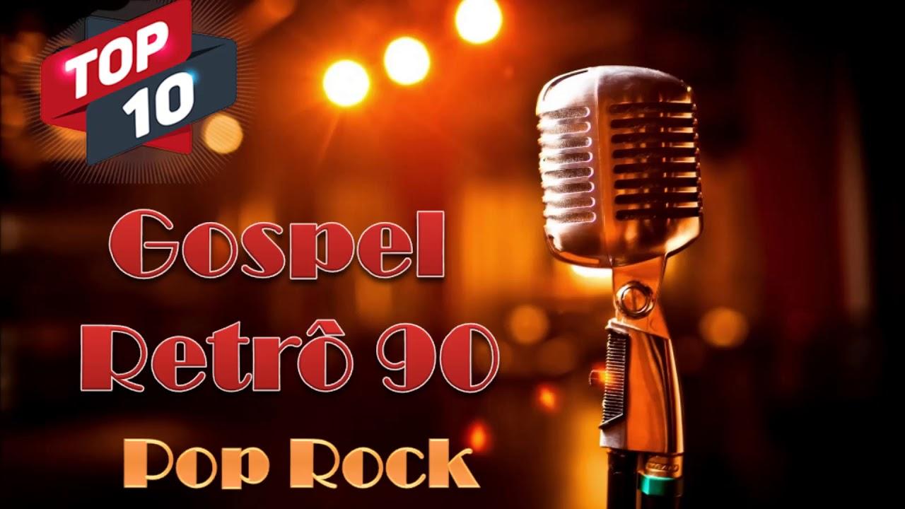 GOSPEL RETRÔ ANOS 90 - POP ROCK 10+