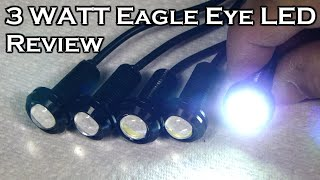 3 Watt Eagle Eye LED Review