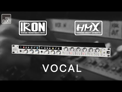 Audient ASP800 - HMX & IRON on a Vocal