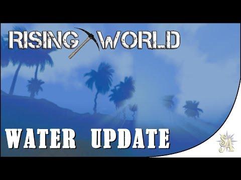Rising World: Water Update