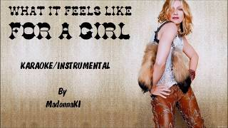 Madonna - What It Feels Like For a Girl Karaoke / Instrumental with lyrics on screen