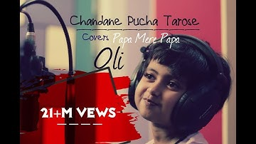Papa Mere Papa | Chanda ne pucha Taro se | full song cover BY OLI | Main Aisa Hi Hoon