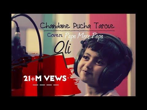 Papa Mere Papa | Chanda Ne Pucha Taro Se | Full Song Cover BY OLI | Main Aisa Hi Hoon